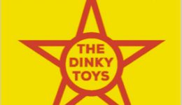 THE DINKY TOYS XXL – VRIJDAG 26 MEI IN CAPITOLE GENT